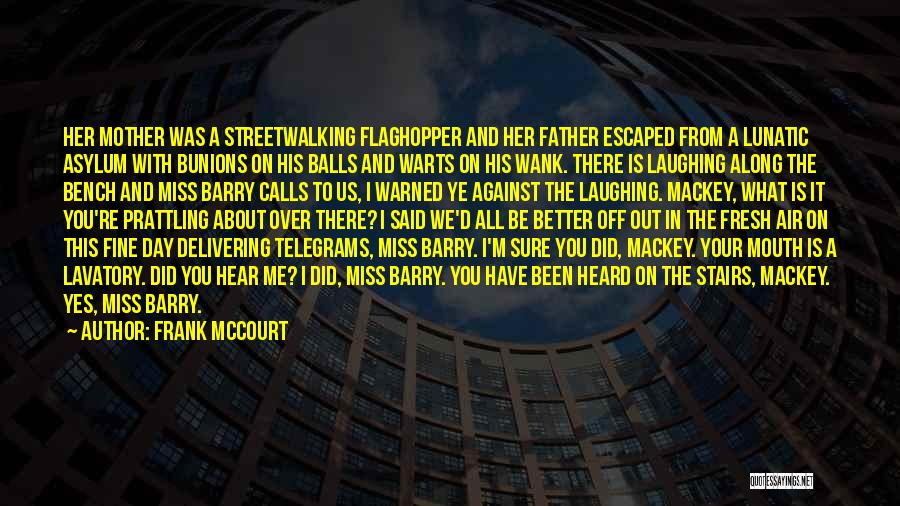 Will Miss You All Quotes By Frank McCourt