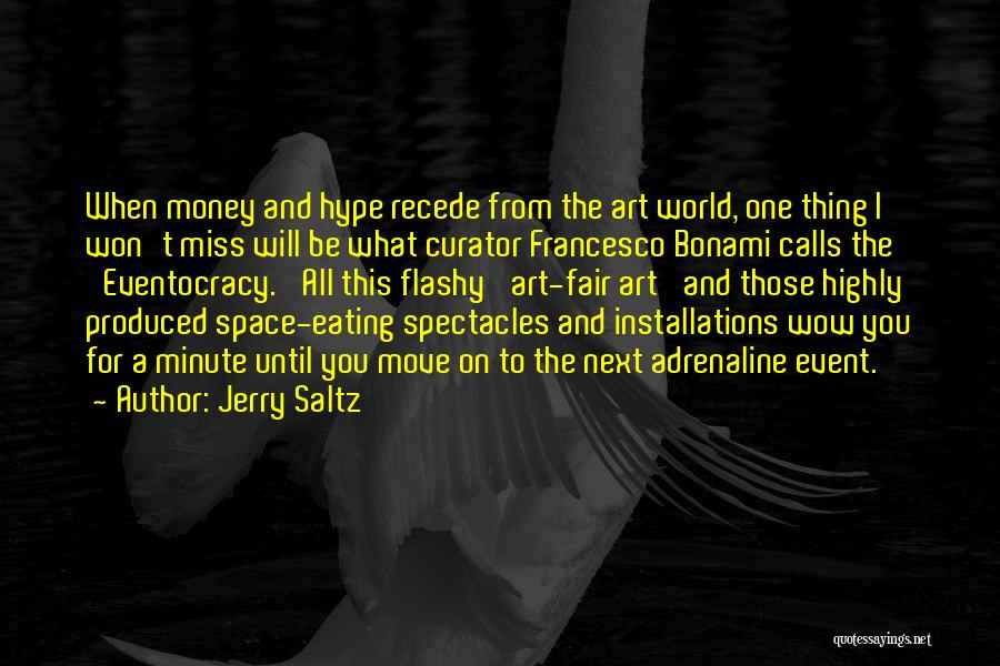 Will Miss You All Quotes By Jerry Saltz