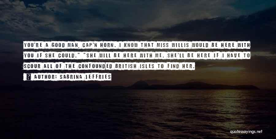 Will Miss You All Quotes By Sabrina Jeffries