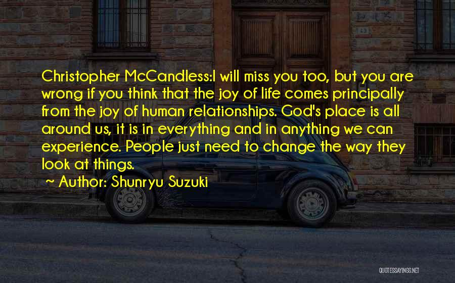 Will Miss You All Quotes By Shunryu Suzuki