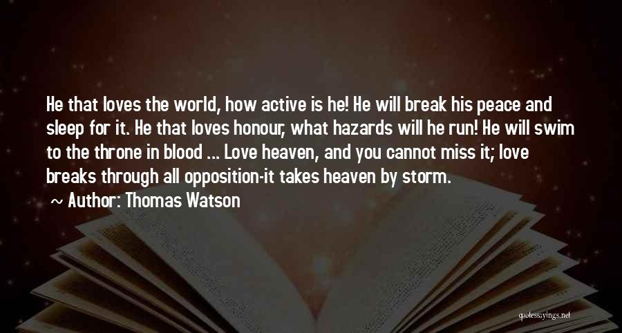 Will Miss You All Quotes By Thomas Watson