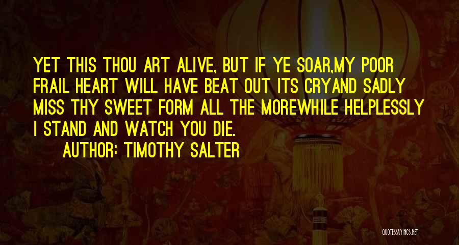 Will Miss You All Quotes By Timothy Salter