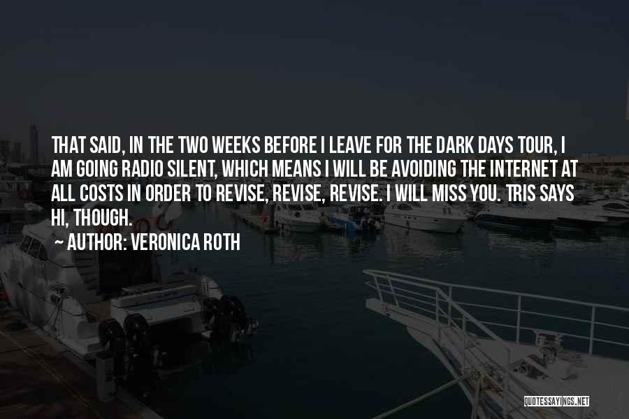 Will Miss You All Quotes By Veronica Roth