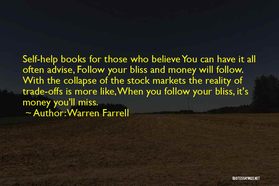 Will Miss You All Quotes By Warren Farrell