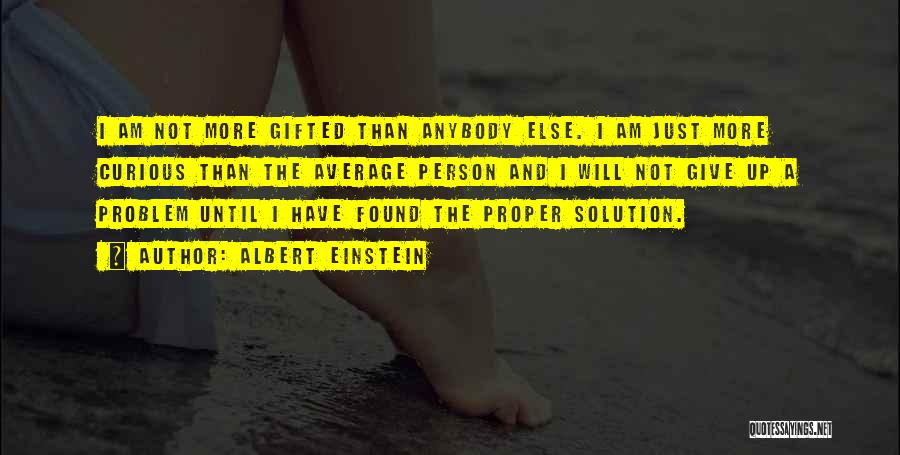 Will Not Give Up Quotes By Albert Einstein