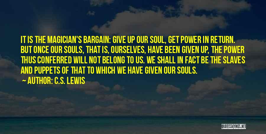 Will Not Give Up Quotes By C.S. Lewis