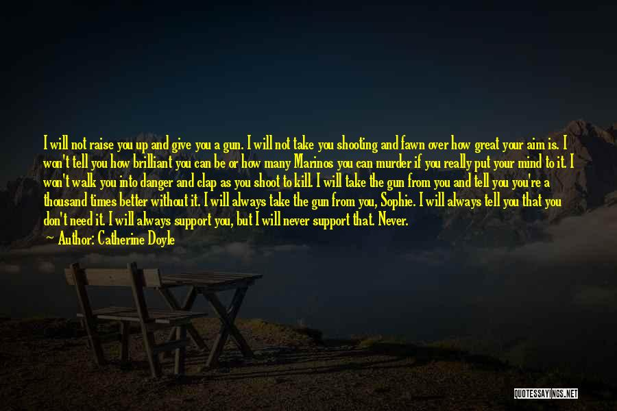 Will Not Give Up Quotes By Catherine Doyle