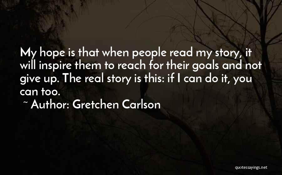 Will Not Give Up Quotes By Gretchen Carlson
