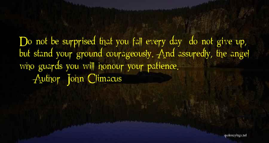 Will Not Give Up Quotes By John Climacus