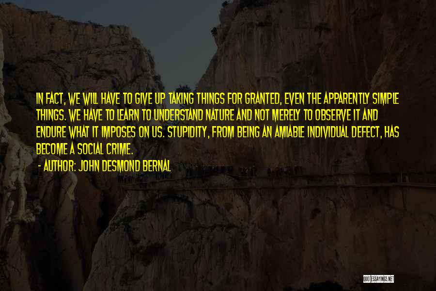 Will Not Give Up Quotes By John Desmond Bernal