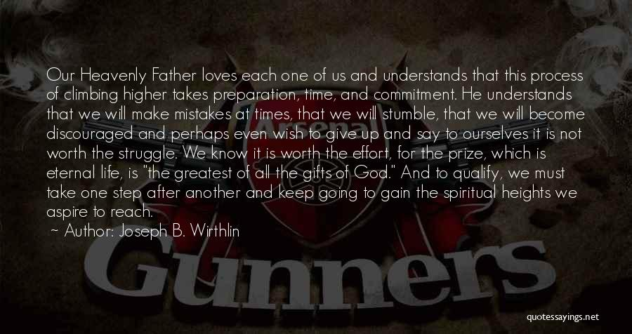 Will Not Give Up Quotes By Joseph B. Wirthlin