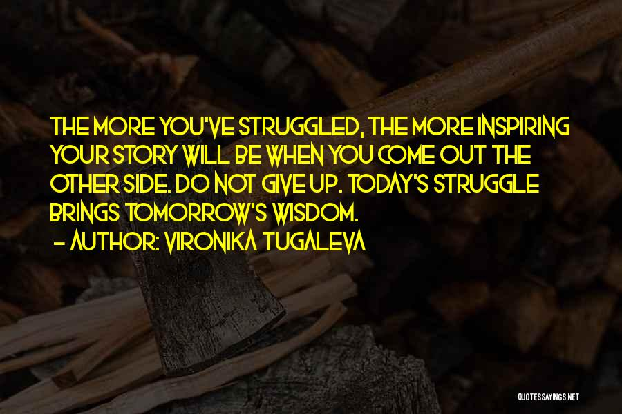 Will Not Give Up Quotes By Vironika Tugaleva