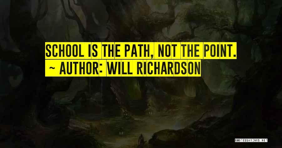 Will Richardson Quotes 1892753