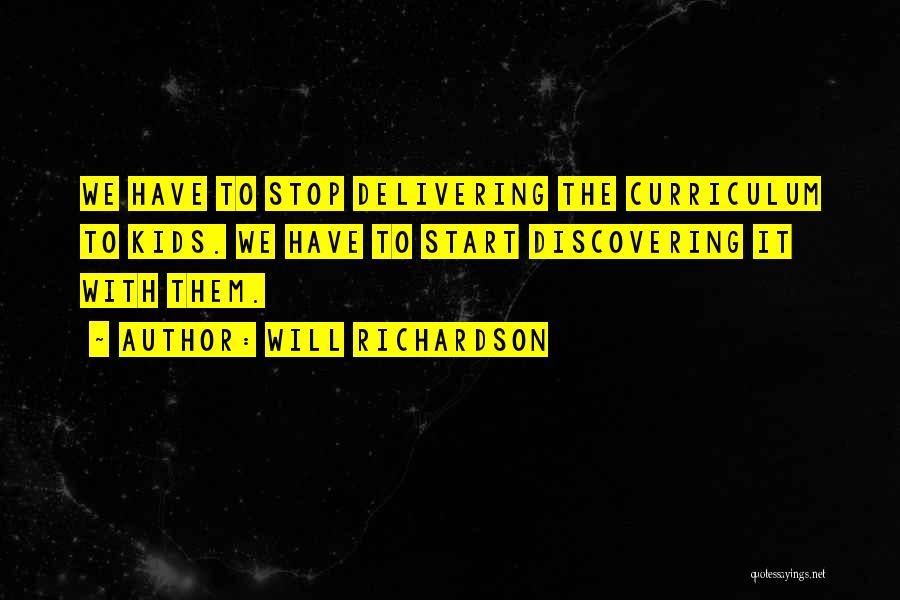 Will Richardson Quotes 680073