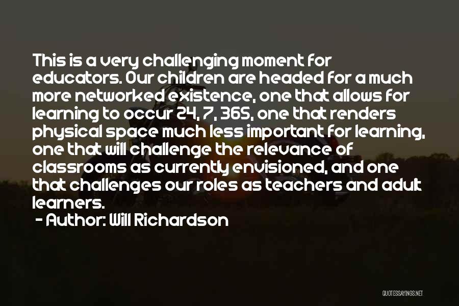 Will Richardson Quotes 96738