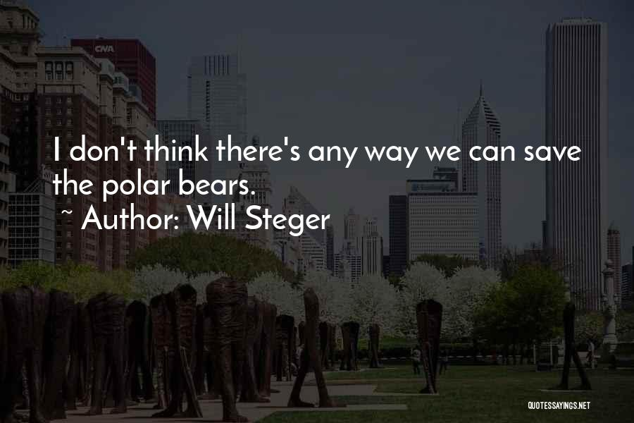 Will Steger Quotes 1622840