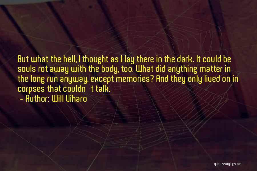 Will Viharo Quotes 878519