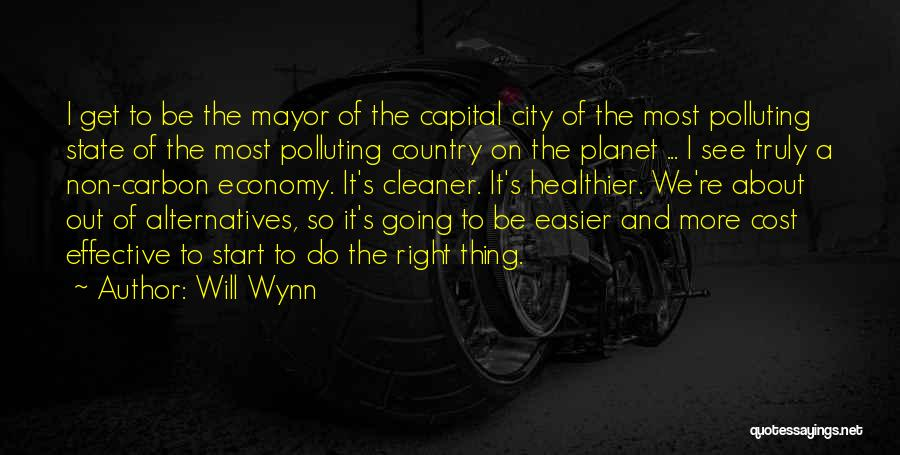 Will Wynn Quotes 1049329