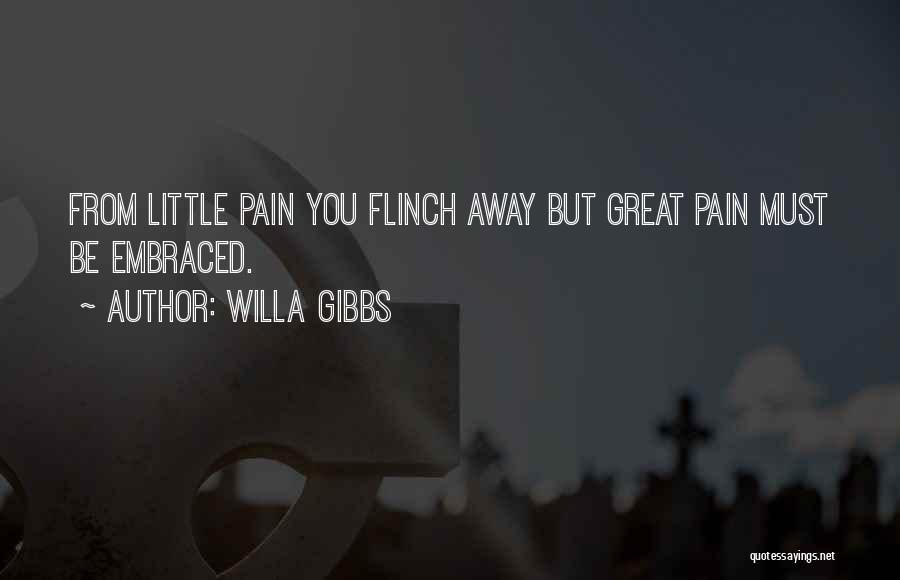 Willa Gibbs Quotes 1642090