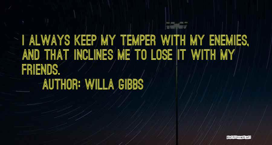 Willa Gibbs Quotes 2055333