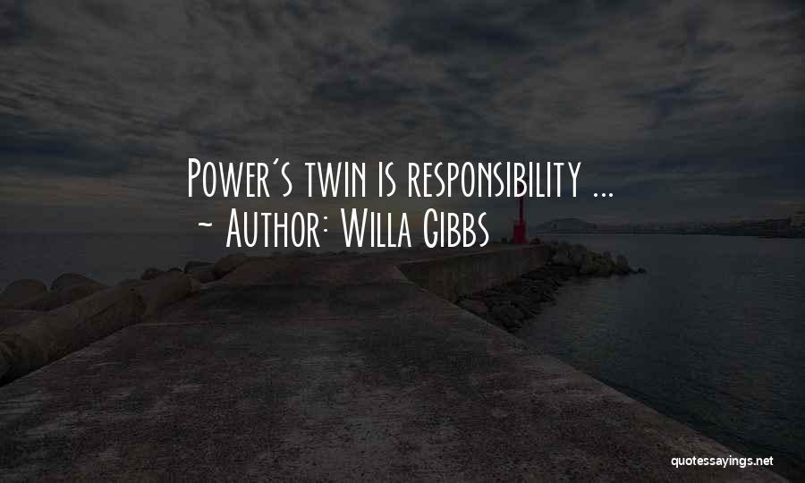 Willa Gibbs Quotes 271134