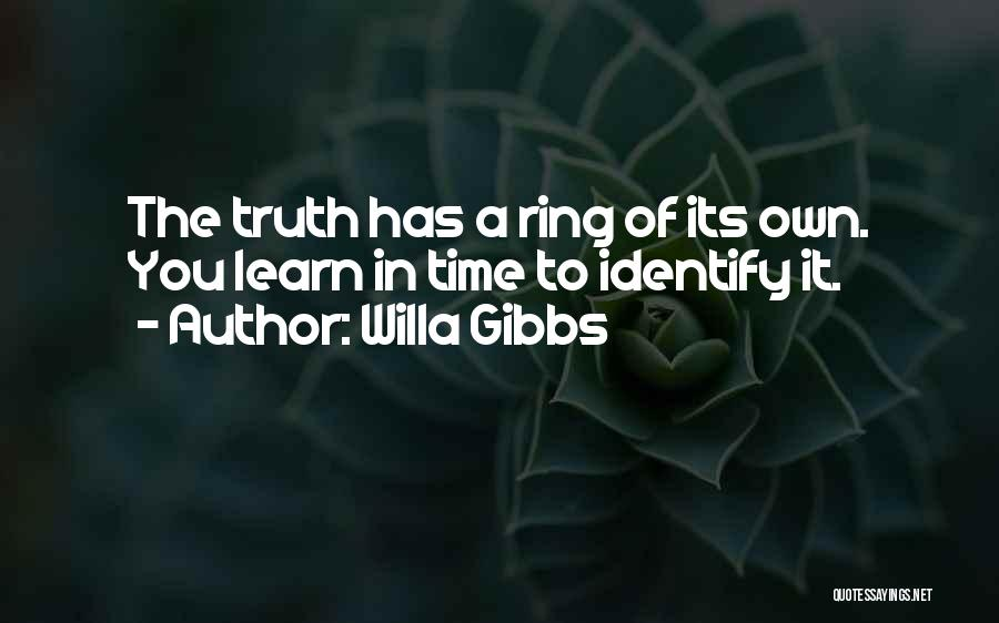 Willa Gibbs Quotes 388934