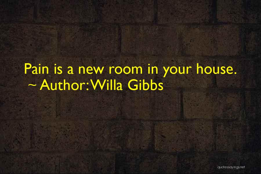 Willa Gibbs Quotes 447477