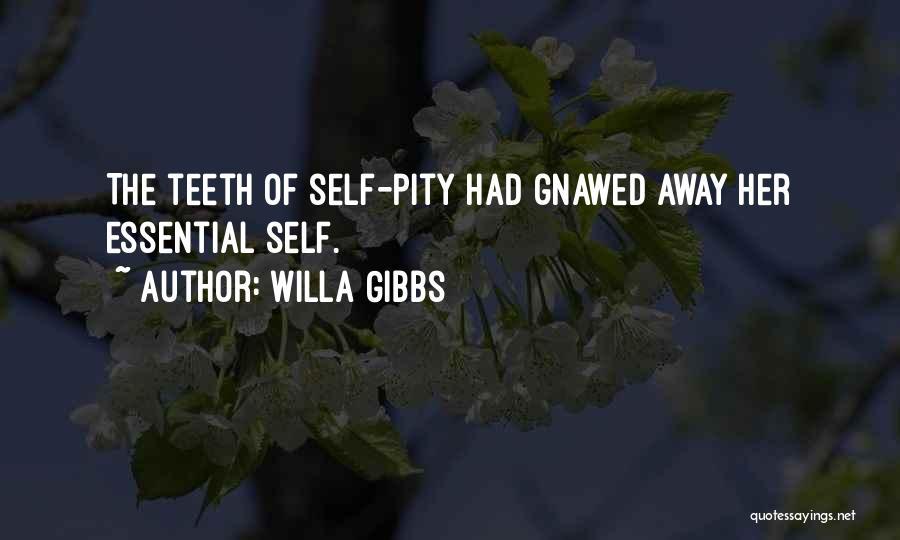 Willa Gibbs Quotes 526550