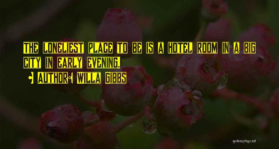 Willa Gibbs Quotes 802455