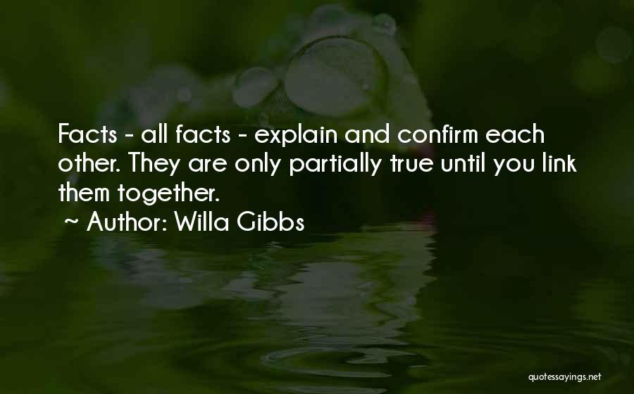 Willa Gibbs Quotes 943434