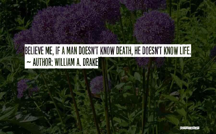 William A. Drake Quotes 1942732
