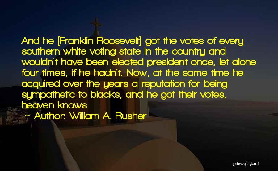 William A. Rusher Quotes 1148761