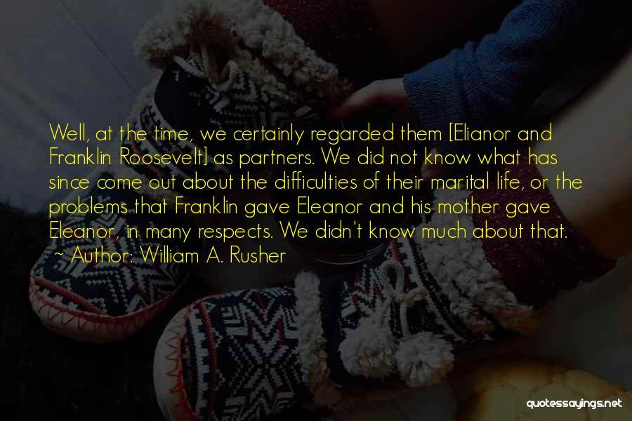 William A. Rusher Quotes 1257023