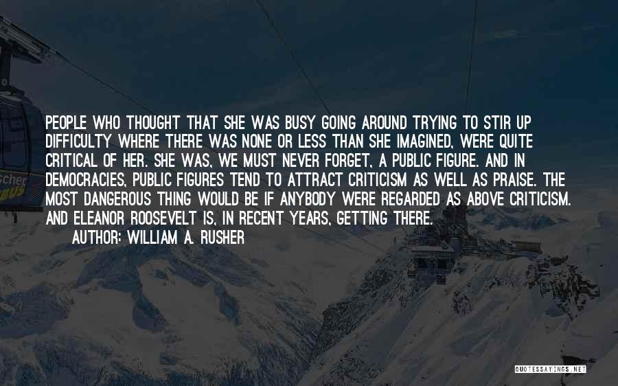 William A. Rusher Quotes 1458520