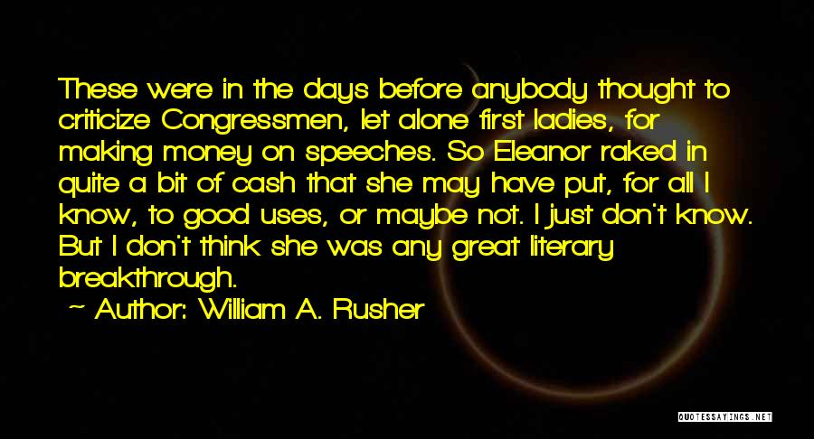 William A. Rusher Quotes 1474113