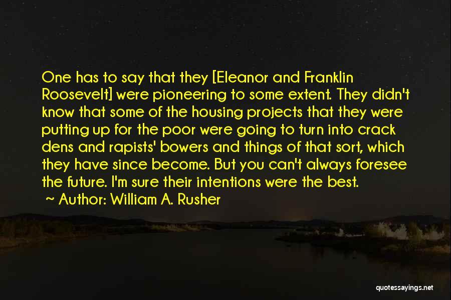 William A. Rusher Quotes 1804687