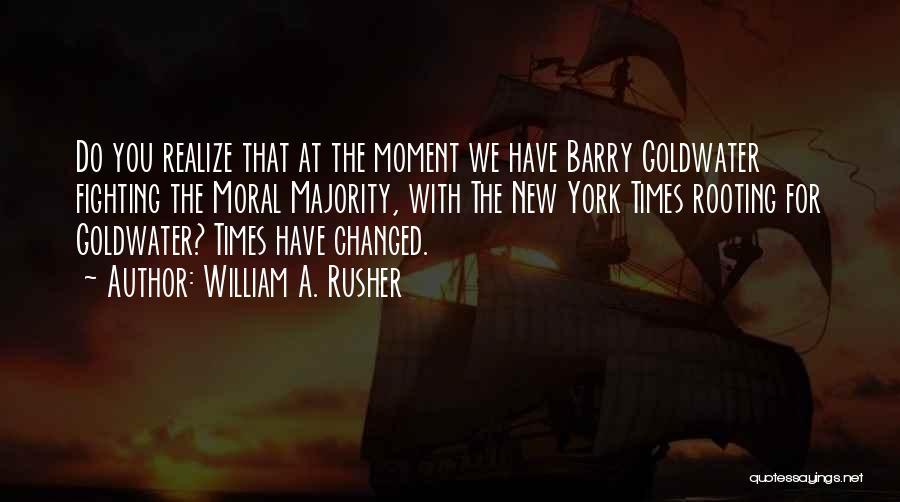 William A. Rusher Quotes 1981860