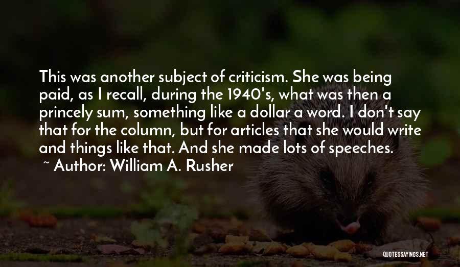 William A. Rusher Quotes 208266
