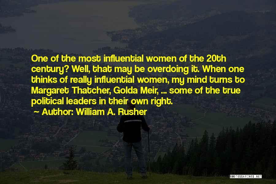 William A. Rusher Quotes 2116641