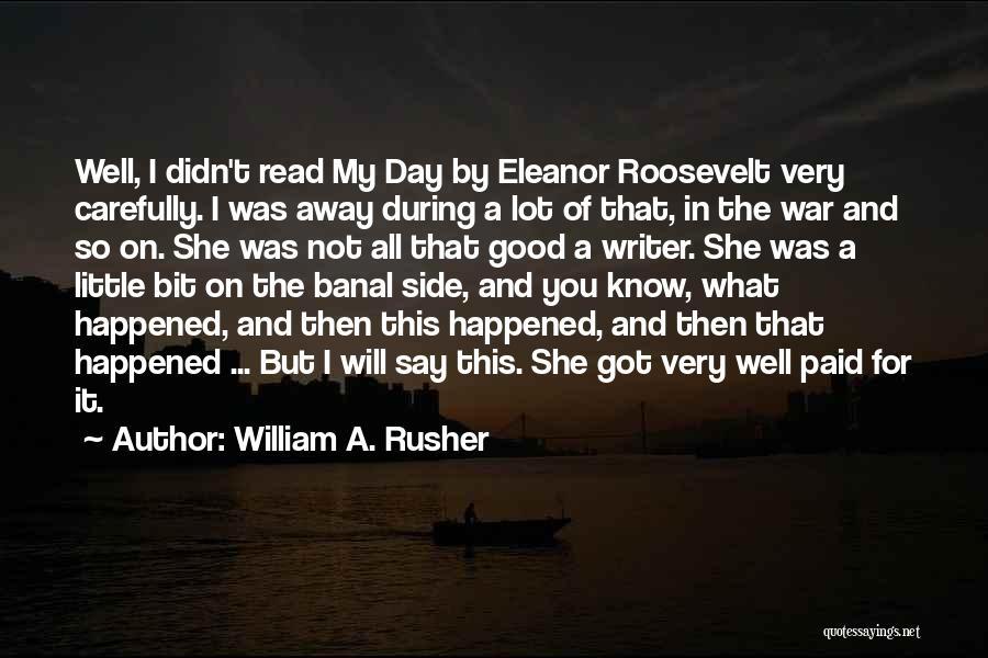 William A. Rusher Quotes 218982