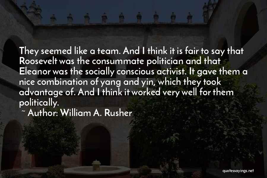 William A. Rusher Quotes 250938