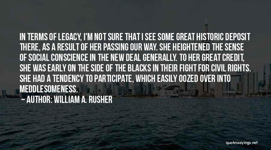 William A. Rusher Quotes 736680