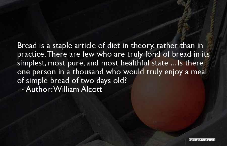 William Alcott Quotes 1189050