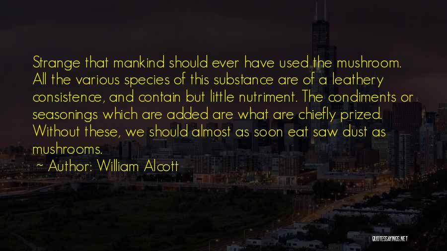 William Alcott Quotes 1654113