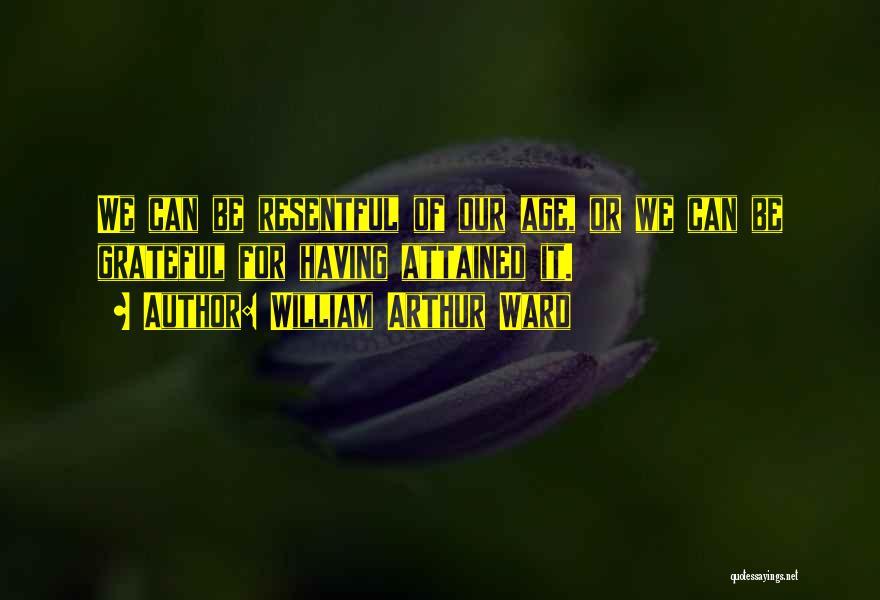 William Arthur Ward Quotes 1100604