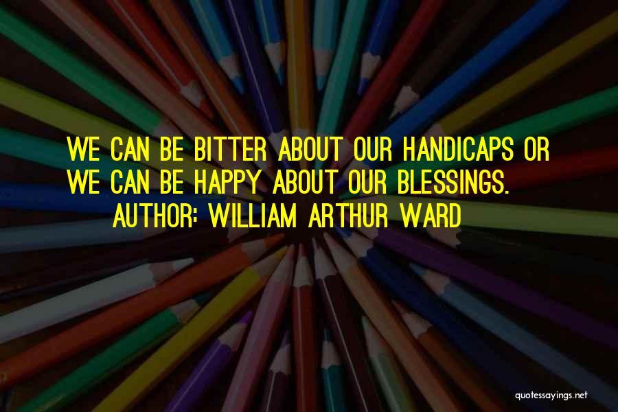 William Arthur Ward Quotes 1112986