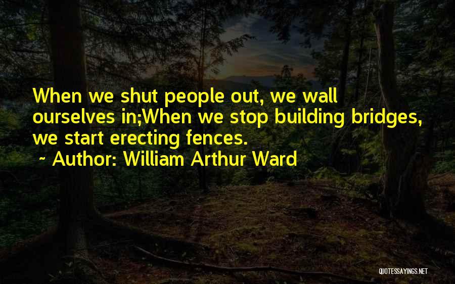 William Arthur Ward Quotes 1160294