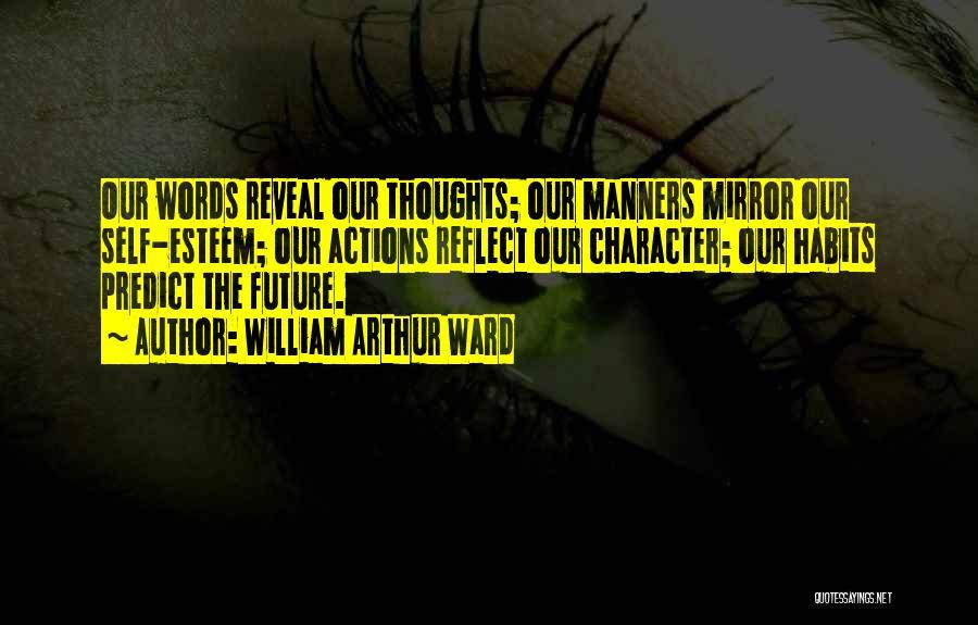 William Arthur Ward Quotes 1178610