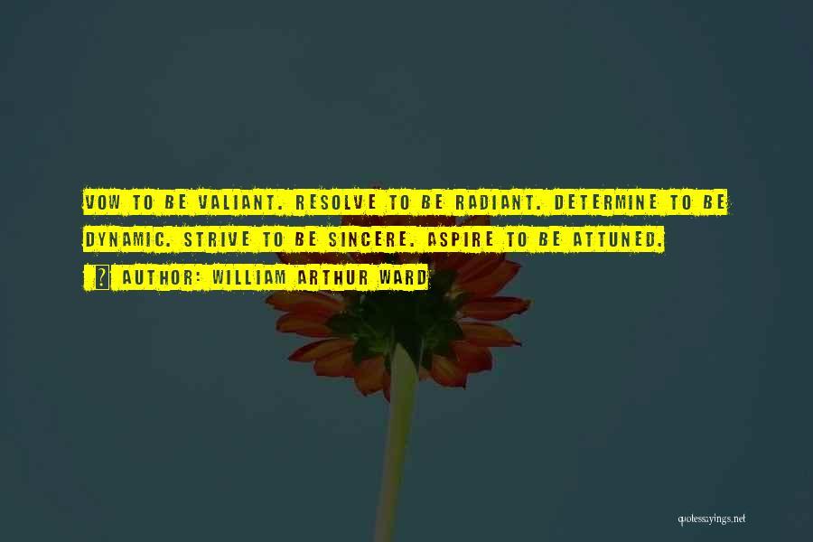 William Arthur Ward Quotes 1179230