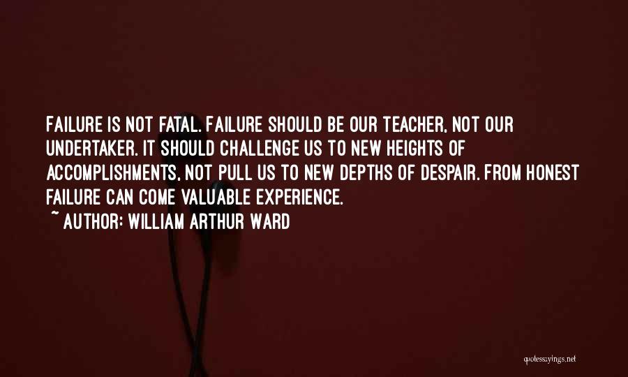 William Arthur Ward Quotes 1271173